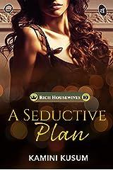 A Seductive Plan Kindle Edition