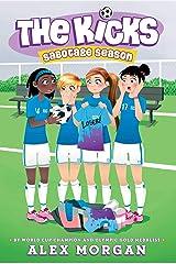 Sabotage Season (The Kicks Book 2) Kindle Edition