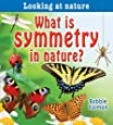 What Is Symmetry in Nature? (Looking at Nature)