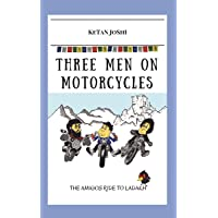 Three men on motorcycles - The Amigos ride to Ladakh