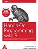 Hands on Programming With R: Write Your Own Functions and Simulations