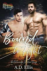 Bound to Fight (The Blueridge Junction Boys Book 3) Kindle Edition