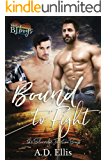 Bound to Fight: A steamy, opposites-attract, leather kink M/M romance (The Blueridge Junction Boys Book 3)