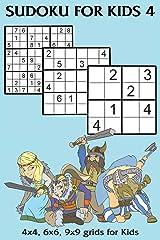 Sudoku for Kids 4: 4x4, 6x6, 9x9 grids for Kids Paperback