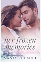 Her Frozen Memories (A Rocky Point Wedding Book 3) Kindle Edition