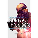 Surface Tension (The Quantum War Book 3)
