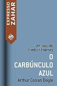 O carbúnculo azul: Um caso de Sherlock Holmes