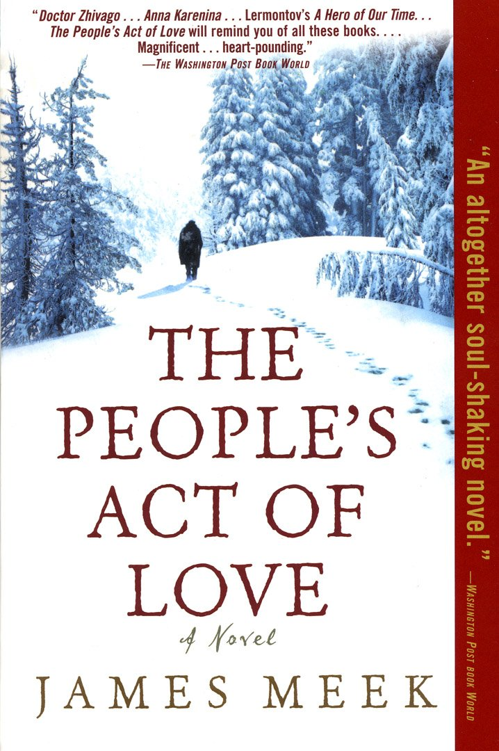 The Peoples Act Of Love By James Meek