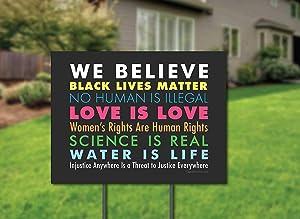 SignsOfJustice We Believe Yard Sign