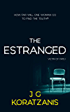 The Estranged: A Dark Psychological Thriller Novel (Victim of Fate Book 1)