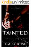 Tainted (Book Four of the Twisted Series 4)