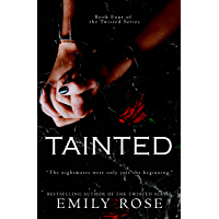 Tainted (Book Four of the Twisted Series 4) (English Edition)