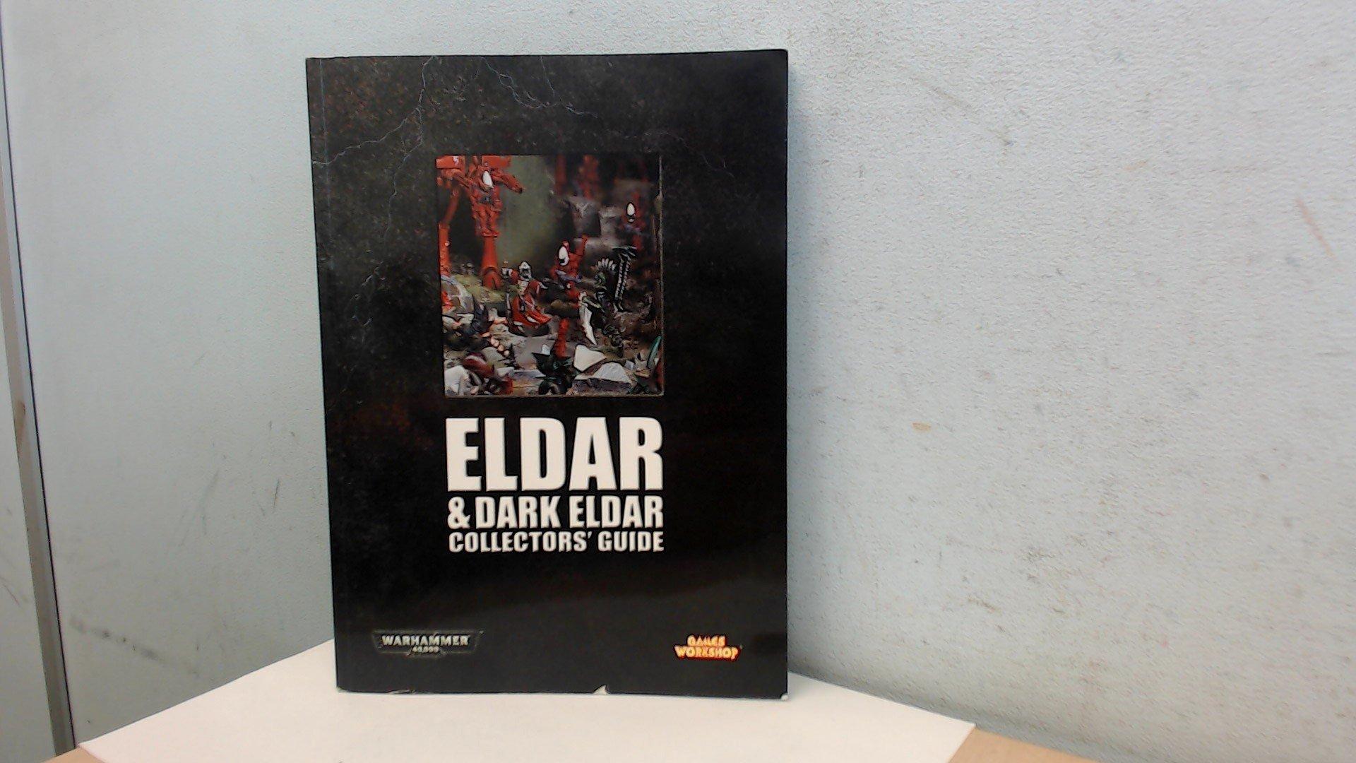 Download Eldar & Dark Eldar Collectors' Guide (Warhammer 40,000) pdf