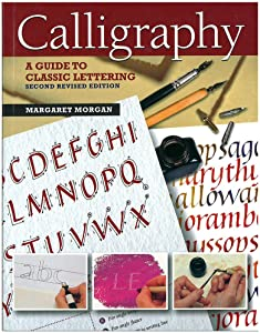 Craft County Calligraphy: A Guide to Hand Lettering Book: A Workbook with Practice Pieces, Projects, and Guidance on Materials, Tools, and Techniques
