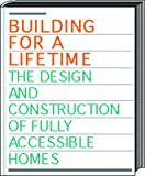 Building for a Lifetime: The Design and Construction of Fully Accessible Ho