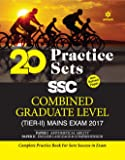 20 Practice Sets SSC Combined Graduate Level Mains Exam Tier-II 2017