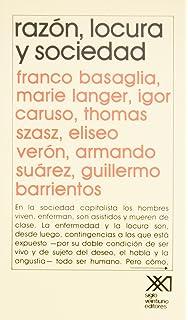 Razon, locura y sociedad (Psicología y etología) (Spanish Edition)