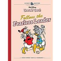 Disney Masters Vol. 14: Dick Kinney & Al Hubbard: Walt Disney's Donald Duck: Follow the Fearless Leader (Vol. 14) (The Disney Masters Collection)