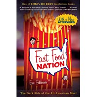 Fast Food Nation (The Dark Side of the All-American Meal)