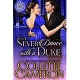 Never Dance with a Duke: A Regency Romance (Seductive Scoundrels Book 7)