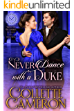 Never Dance with a Duke: A Historical Regency Romance (Seductive Scoundrels Book 7)