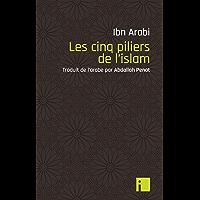Les Cinq piliers de l'islam (Liens) (French Edition)