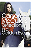 Reflections in a Golden Eye (Penguin Modern Classics)