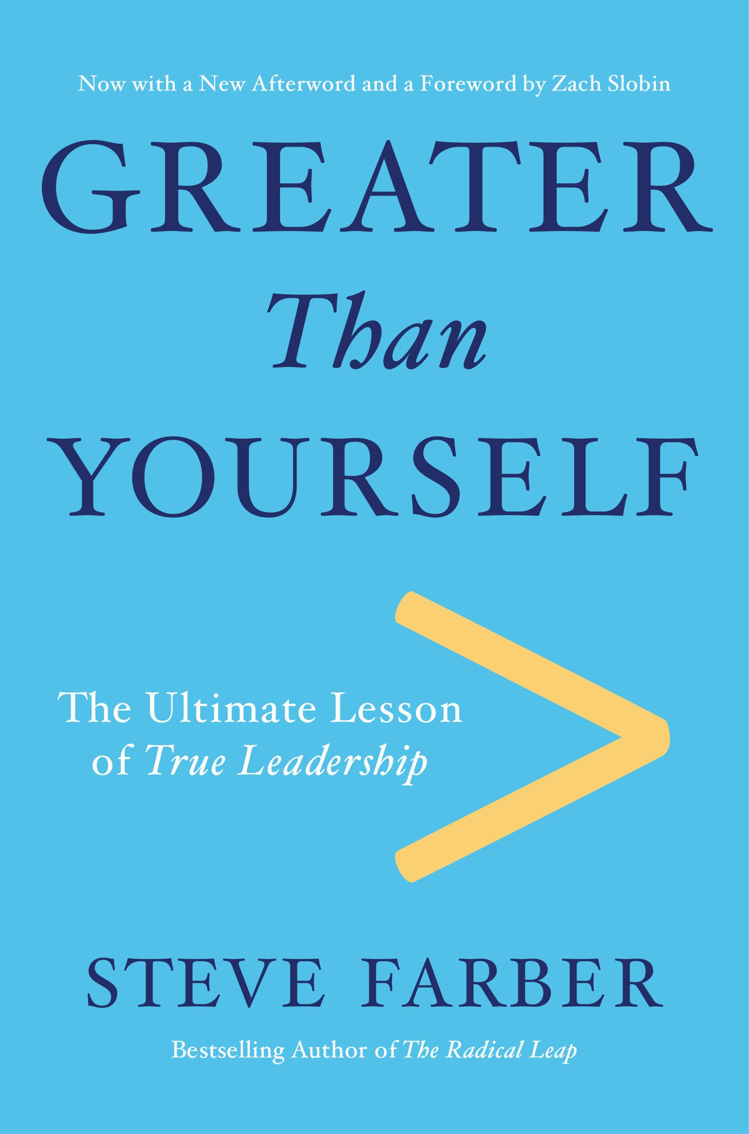 Download Greater Than Yourself: The Ultimate Lesson of True Leadership ebook