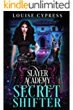 Slayer Academy: Secret Shifter