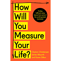 How Will You Measure Your Life? (English Edition)