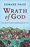 Wrath of God: The Great Lisbon Earthquake of 1755