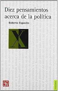 DIEZ PENSAMIENTOS ACERCA DE LA POLITICA