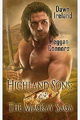 Highland Sons: The Mackay Saga Kindle Edition