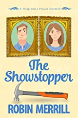 The Showstopper: A Wing and a Prayer Mystery (Wing and a Prayer Mysteries Book 2) Kindle Edition