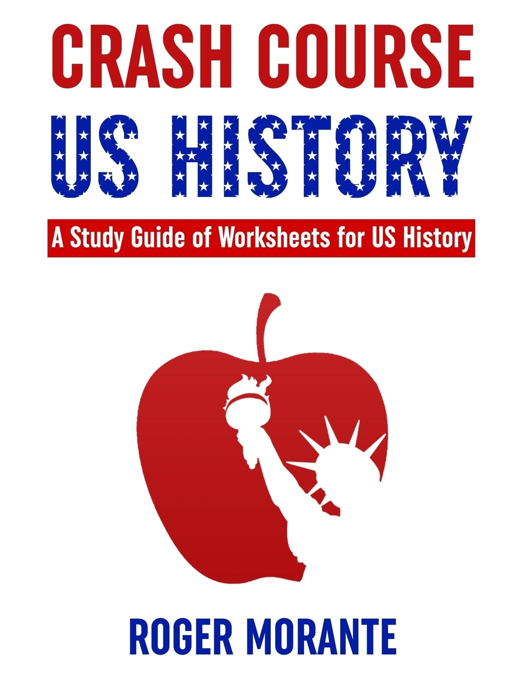Crash Course Us History A Study Guide Of Worksheets For Us History