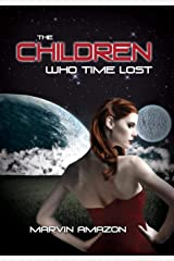 The Children Who Time Lost Hardcover