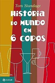 História do mundo em 6 copos