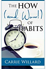 The How (and Wow!) of Habits Kindle Edition