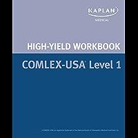 COMLEX Step 1 High Yield Workbook