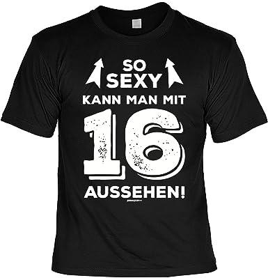T Shirt 16 Geburtstag Geburtstagsshirt Spruche 16 Jahre So Sexy