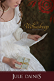 Willowkeep (Regency Romance)