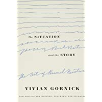 Gornick, V: Situation and the Story: The Art of Personal Narrative
