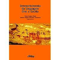 Desenvolvimento da linguagem oral e escrita