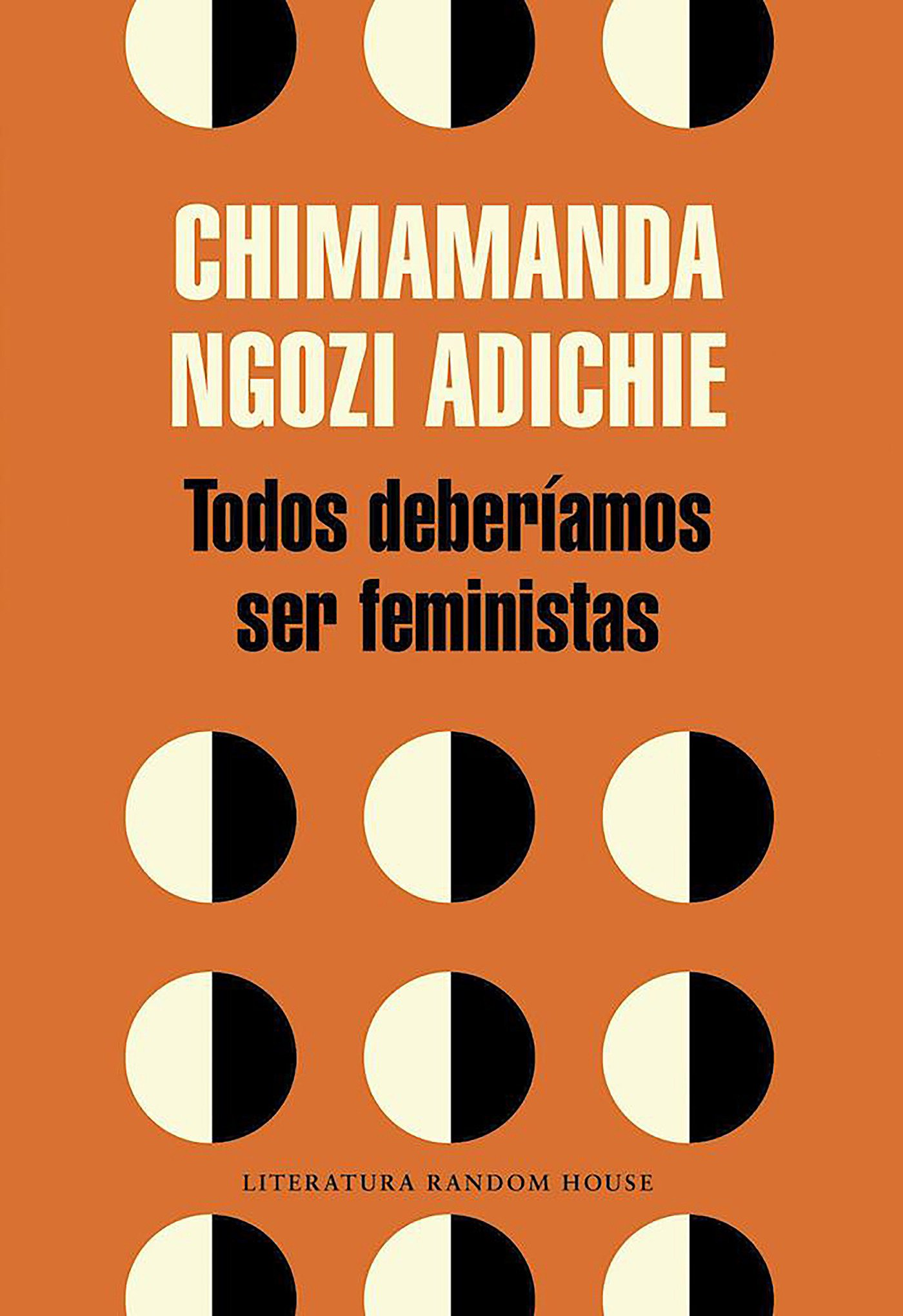 Todos deberíamos ser feministas (Literatura Random House) Tapa blanda – 3 sep 2015 Chimamanda Ngozi Adichie L.R.house 8439730489 Feminism