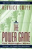 The Power Game: How Washington Works