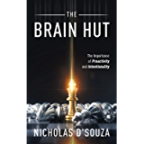 The Brain Hut: The Importance of Proactivity and Intentionality