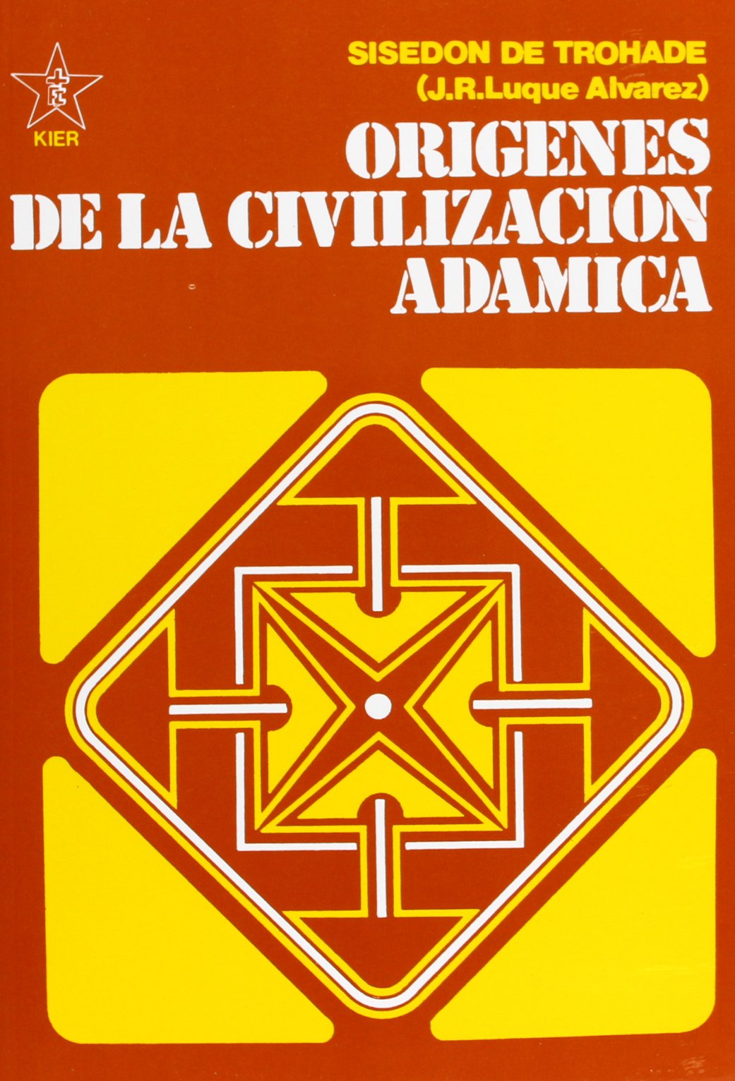 Origenes de la civilizacion Adamica/ Adamic Origins of Civilization (Obras De La Fraternidad Cristiana Universal) (Spanish Edition) pdf