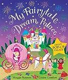 My Fairytale Dream Palace