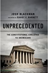 Unprecedented: The Constitutional Challenge to Obamacare Hardcover