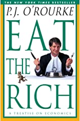 Eat the Rich: A Treatise on Economics Kindle Edition